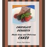 Chocolate Desserts Made Easy and Delicious - Cakes | urbnspice.com