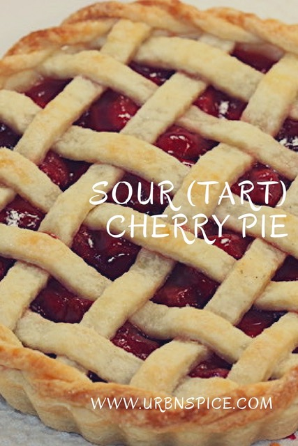 Sour (Tart) Cherry Pie long pin | urbnspice.com